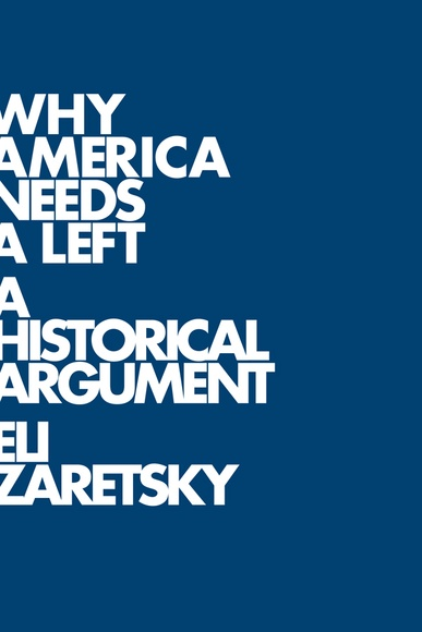 Why America Needs a Left