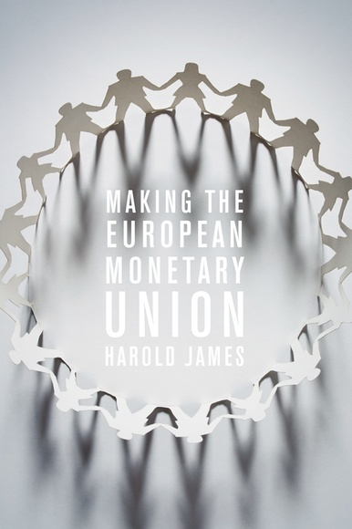 Making the European Monetary Union