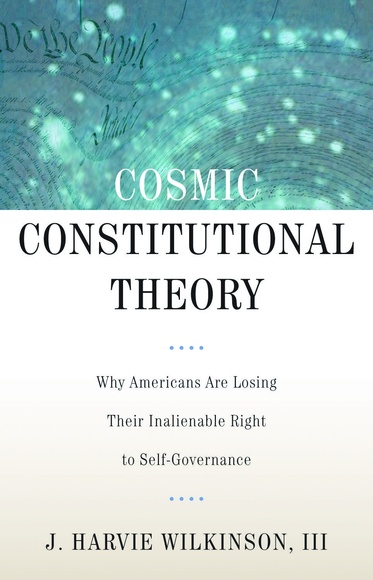 Cosmic Constitutional Theory