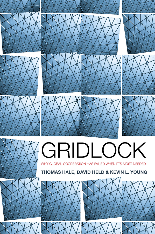 Gridlock: Why Global Cooperation Is Failing When It's Most Needed