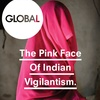 #16 - The Pink Face of Indian Vigilantism